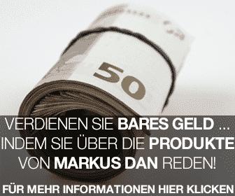 Bares Geld vedienen mit dem Partnerprogramm von Markus Dan