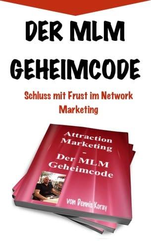 Der MLM Geheim Code, Schluss mit Frust im Network Marketing